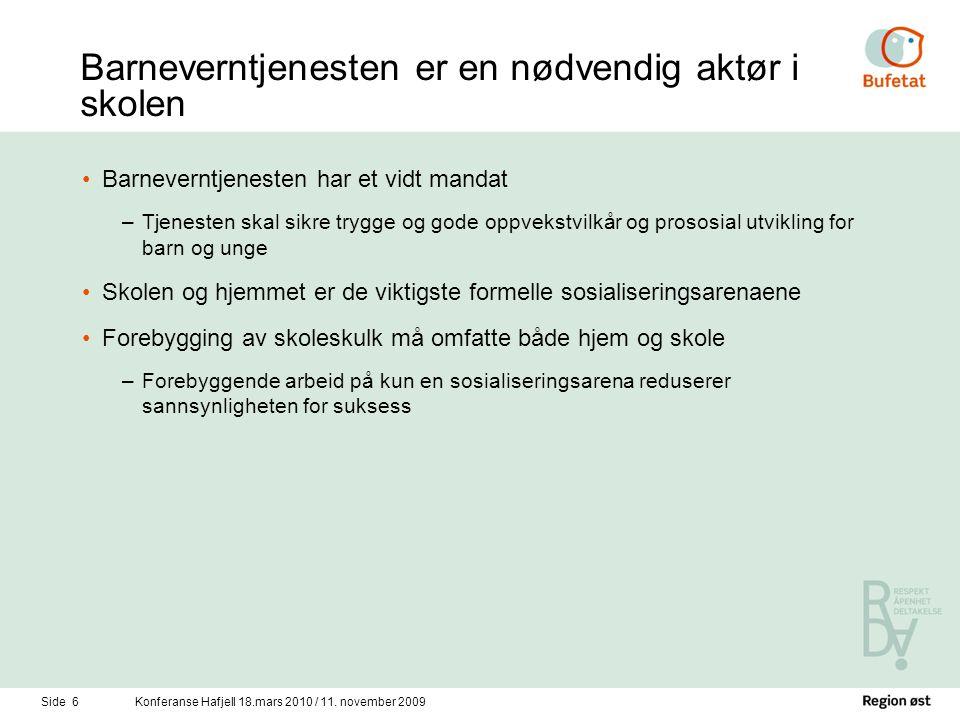 Side 6Konferanse Hafjell 18.mars 2010 / 11.