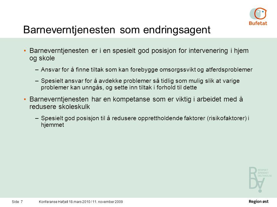 Side 7Konferanse Hafjell 18.mars 2010 / 11.
