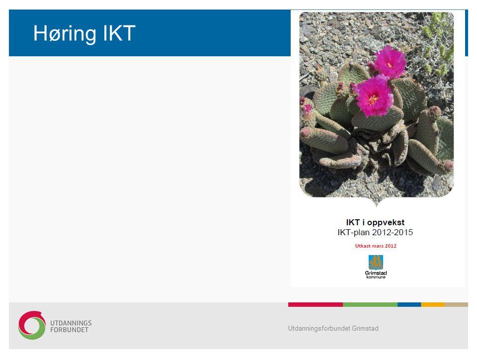 Høring IKT Utdanningsforbundet Grimstad