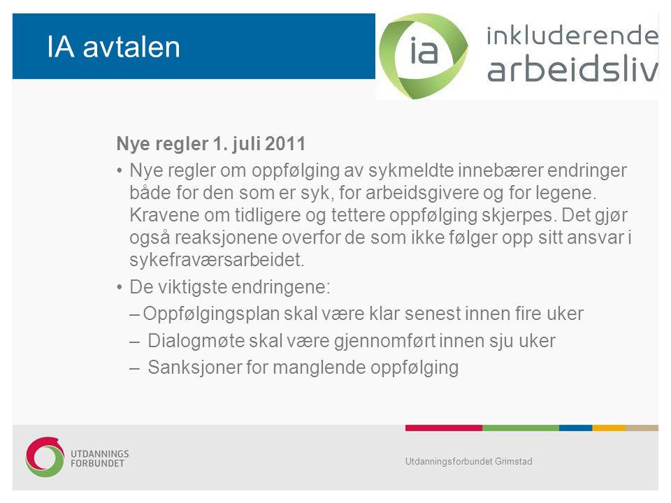 IA avtalen Nye regler 1. juli 2011 Nye regler om oppfølging av sykmeldte innebærer endringer både for den som er syk, for arbeidsgivere og for legene.