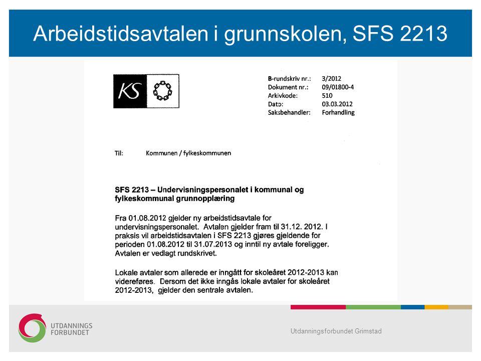 Arbeidstidsavtalen i grunnskolen, SFS 2213 Utdanningsforbundet Grimstad