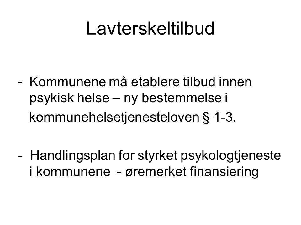 Lavterskeltilbud -Kommunene må etablere tilbud innen psykisk helse – ny bestemmelse i kommunehelsetjenesteloven § 1-3.