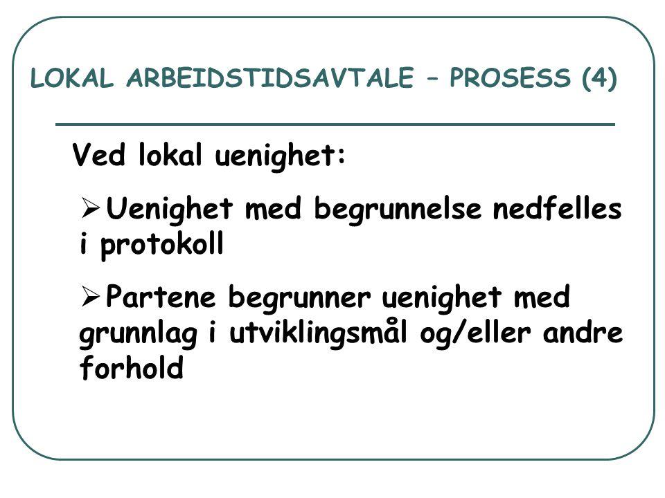 LOKAL ARBEIDSTIDSAVTALE – PROSESS (5) Sentral behandling av lokale tvister (gjelder skoleårene 2007/2008 og 2008/2009):  Fastsette bindende avtaletekst  Tvisten kan sendes tilbake med råd om behandling  Sentral avtale gjelder på punkter hvor det ikke oppnås enighet