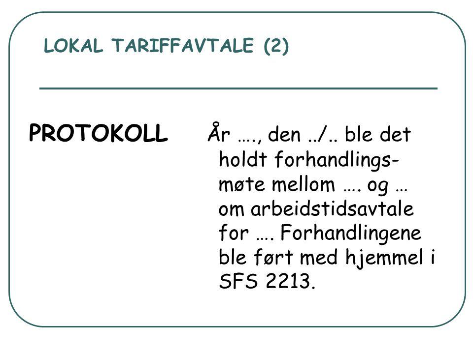 LOKAL TARIFFAVTALE (2) – forts.Til stede: … kommune:….