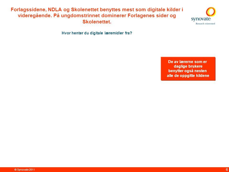 © Synovate 2011 6 Forlagssidene, NDLA og Skolenettet benyttes mest som digitale kilder i videregående.