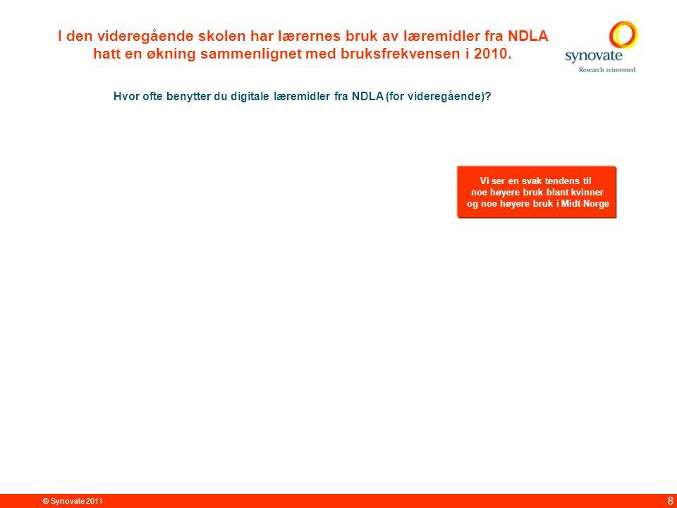 © Synovate 2011 8 I den videregående skolen har lærernes bruk av læremidler fra NDLA hatt en økning sammenlignet med bruksfrekvensen i 2010.