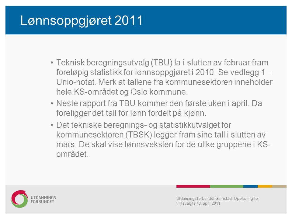 Lønnsoppgjøret 2011 Teknisk beregningsutvalg (TBU) la i slutten av februar fram foreløpig statistikk for lønnsoppgjøret i 2010. Se vedlegg 1 – Unio-no