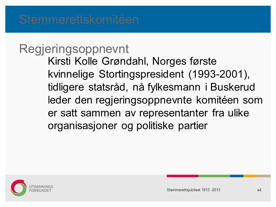 Stemmerettskomitéen Regjeringsoppnevnt Kirsti Kolle Grøndahl, Norges første kvinnelige Stortingspresident (1993-2001), tidligere statsråd, nå fylkesma