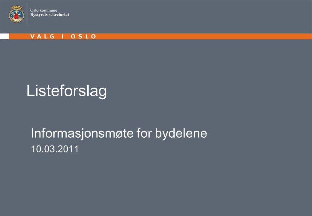 Listeforslag Informasjonsmøte for bydelene 10.03.2011