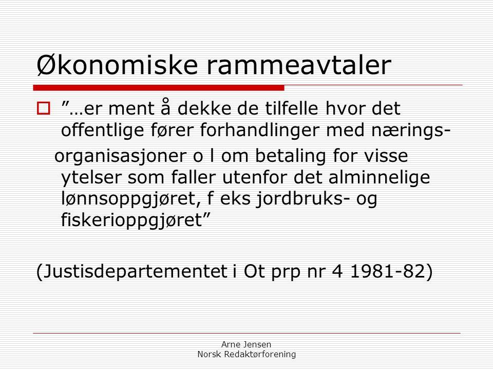 """Arne Jensen Norsk Redaktørforening Økonomiforvaltning  """"§ 6 nr 2 bokstav a beskytter (bare) det offentliges rent privatøkonomiske interesser.""""  """"…of"""
