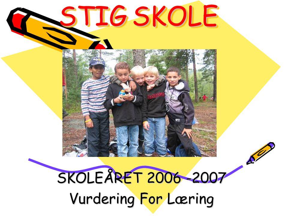 STIG SKOLE – NØKKELTALL 2006-2007 370 ELEVER 35 LÆRERE –Av disse har 5 tospråklig bakgrunn 3 SKOLELEDERE 4 ASSISTENTER I DELTIDSSTILLINGER 1 ASSISTENT I FULL STILLING