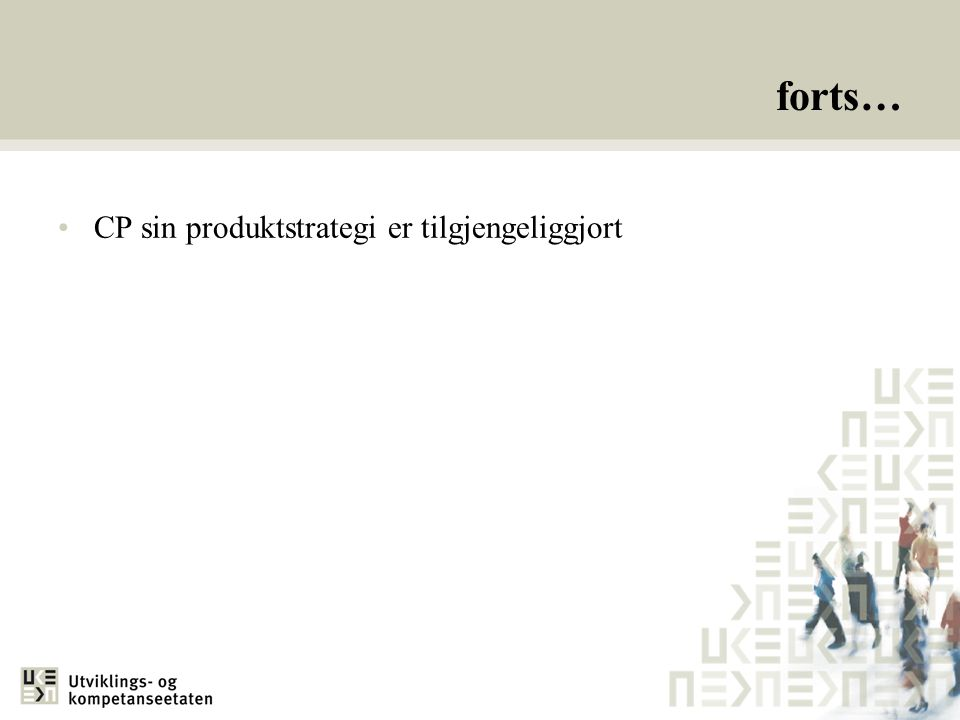 forts… CP sin produktstrategi er tilgjengeliggjort