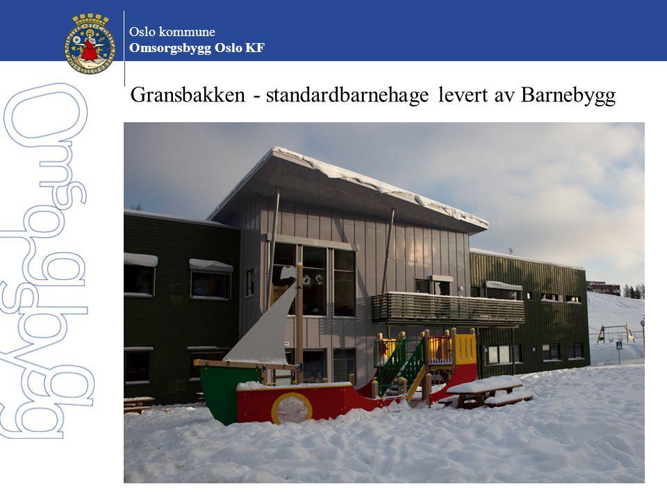 Oslo kommune Omsorgsbygg Oslo KF Gransbakken - standardbarnehage levert av Barnebygg