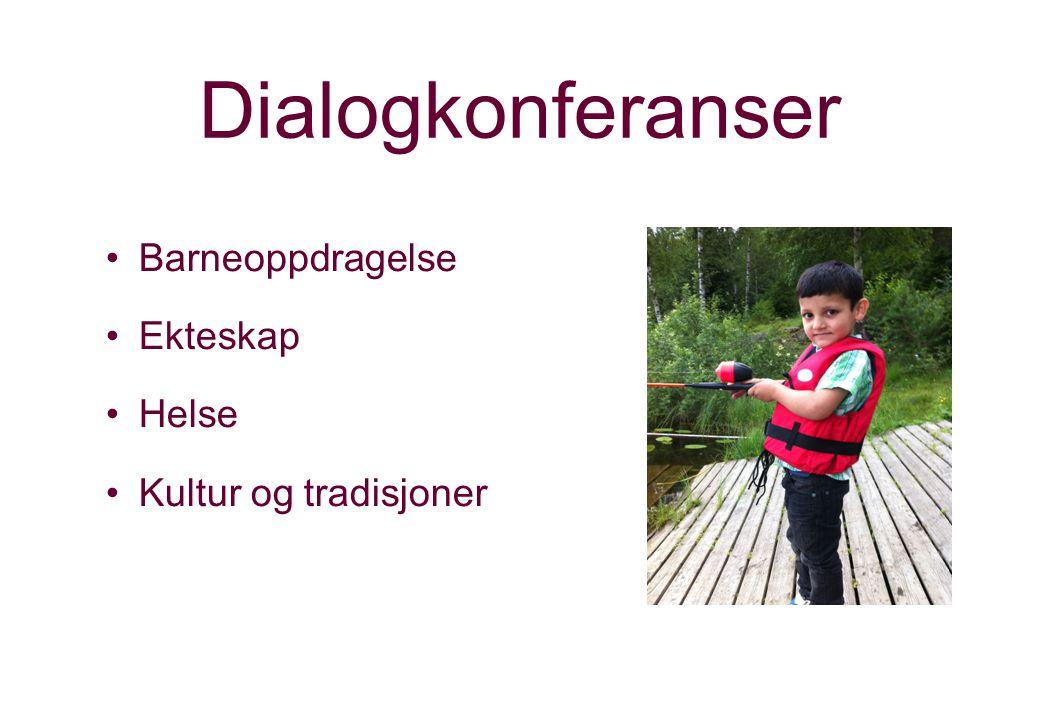 Dialogkonferanser Barneoppdragelse Ekteskap Helse Kultur og tradisjoner