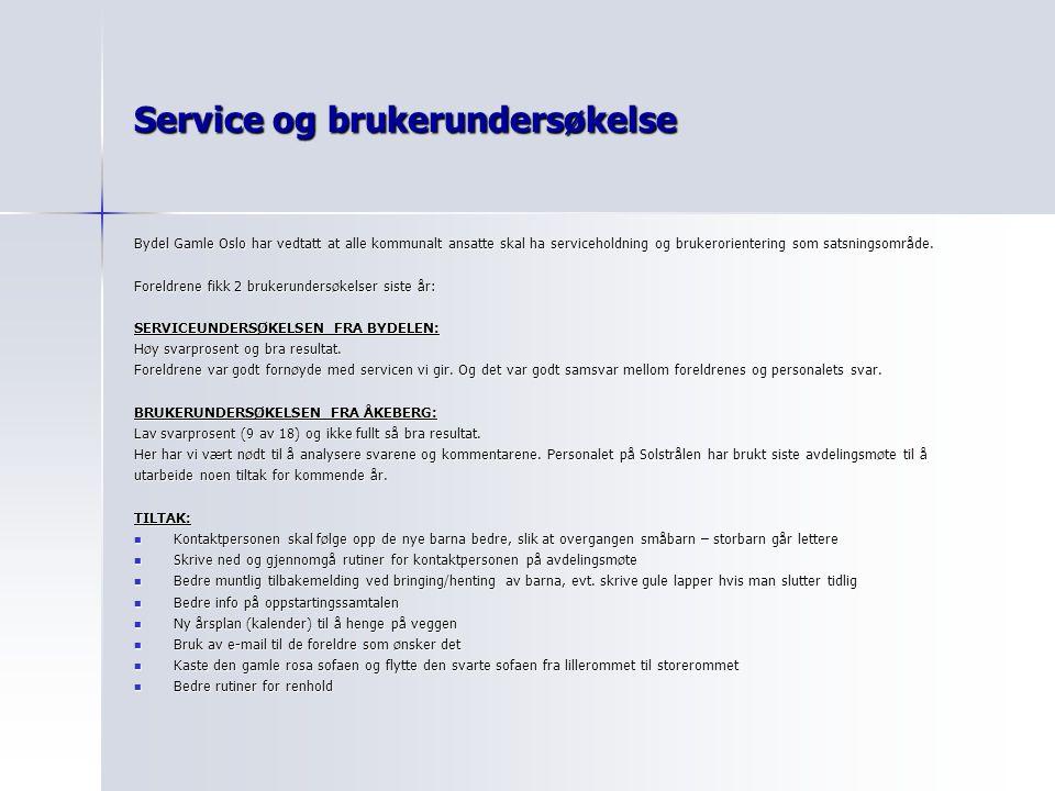 Service og brukerundersøkelse Bydel Gamle Oslo har vedtatt at alle kommunalt ansatte skal ha serviceholdning og brukerorientering som satsningsområde.