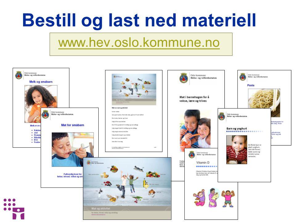 Bestill og last ned materiell www.hev.oslo.kommune.no
