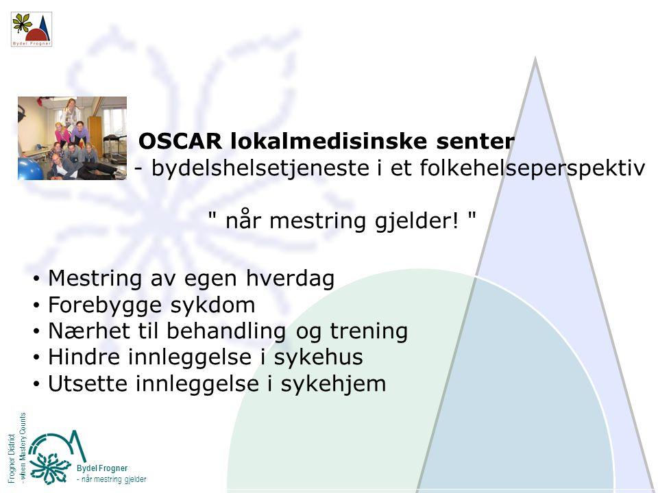OSCAR lokalmedisinske senter - bydelshelsetjeneste i et folkehelseperspektiv