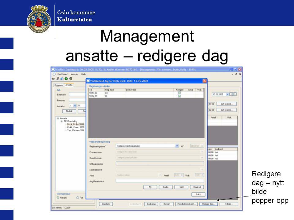 Oslo kommune Kulturetaten Management ansatte – redigere dag Redigere dag – nytt bilde popper opp