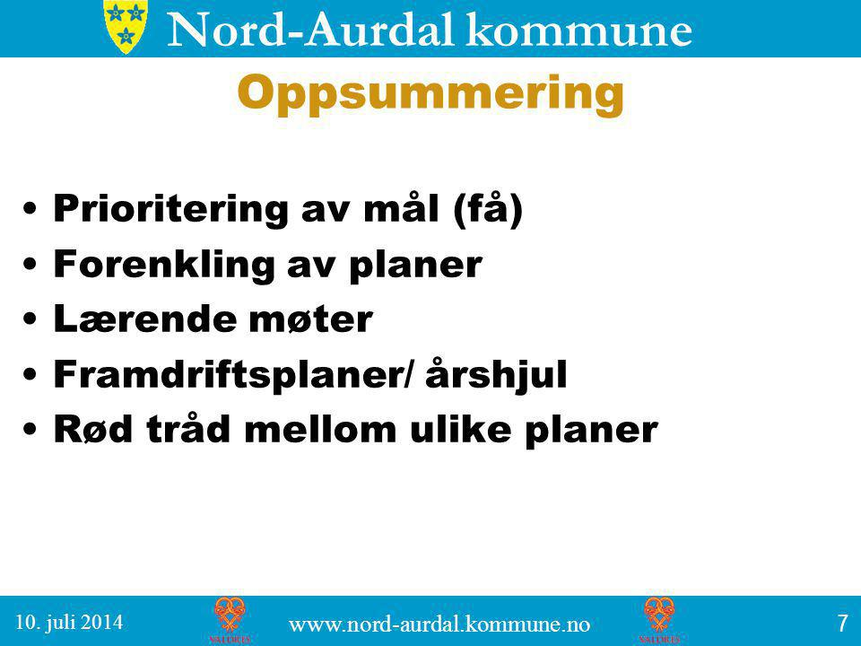 Nord-Aurdal kommune Oppsummering Prioritering av mål (få) Forenkling av planer Lærende møter Framdriftsplaner/ årshjul Rød tråd mellom ulike planer 7 10.