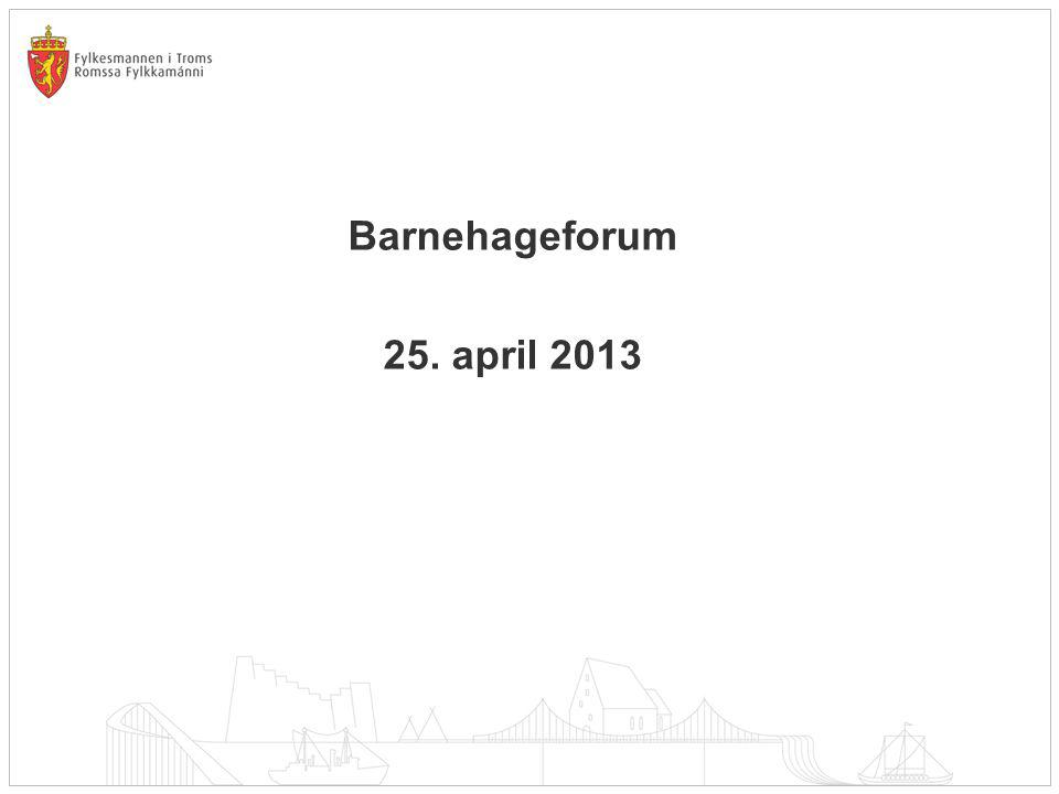 Barnehageforum 25. april 2013