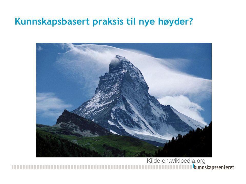 Kunnskapsbasert praksis til nye høyder? Kilde:en.wikipedia.org