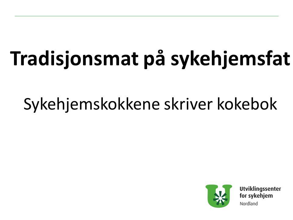 Vi er kokker ved Herøy Alstahaug Leirfjord Dønna sykehjem