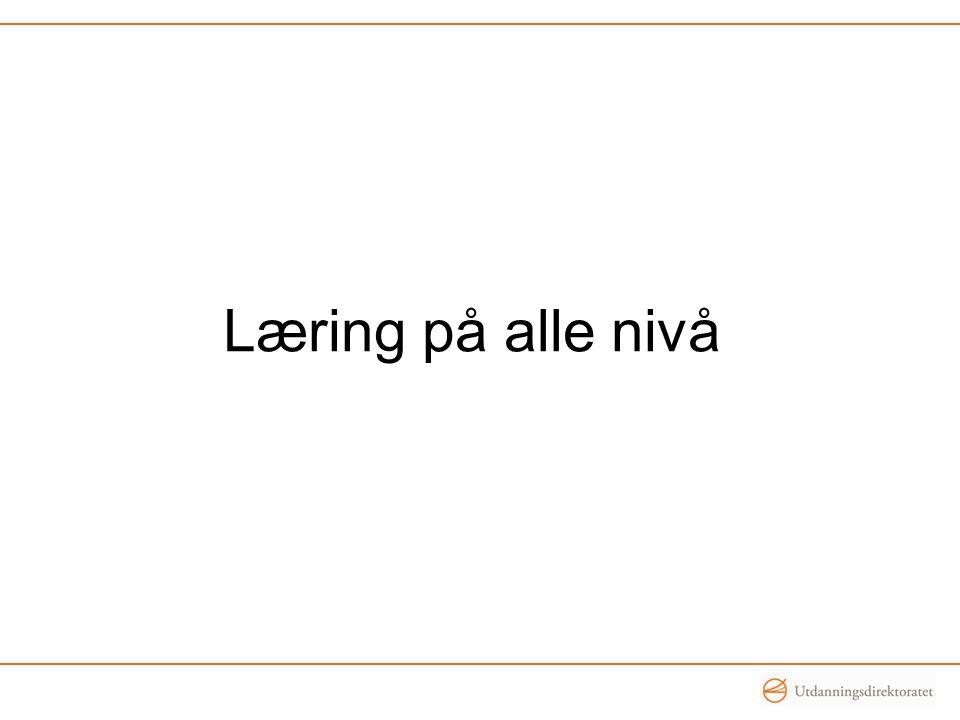 Læring på alle nivå