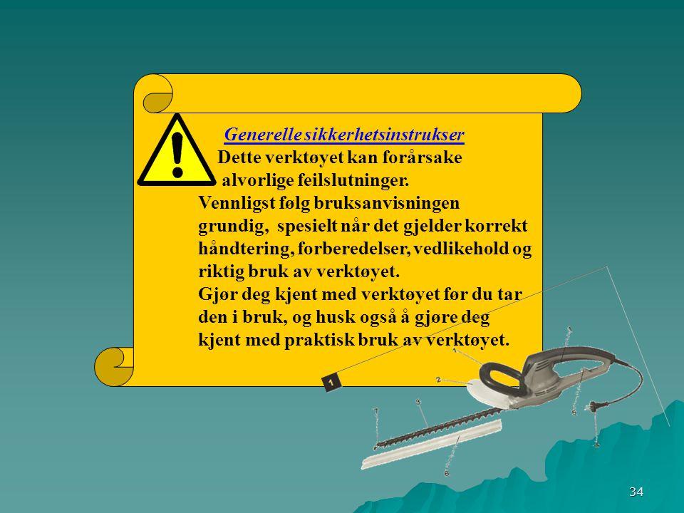 34 Generelle sikkerhetsinstrukser Dette verktøyet kan forårsake alvorlige feilslutninger.