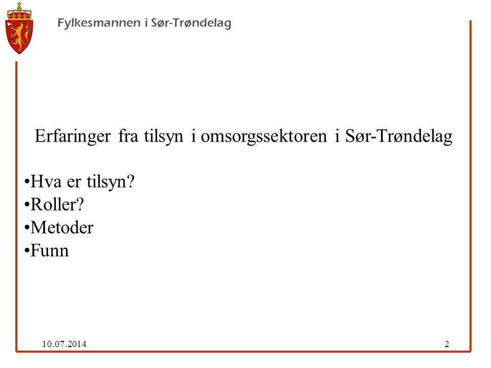 10.07.201413 Fylkesmannen i Sør-Trøndelag Et godt styringssystem må være : egnet til daglig bruk være forankret i virksomhetens øverste ledelse og styre.