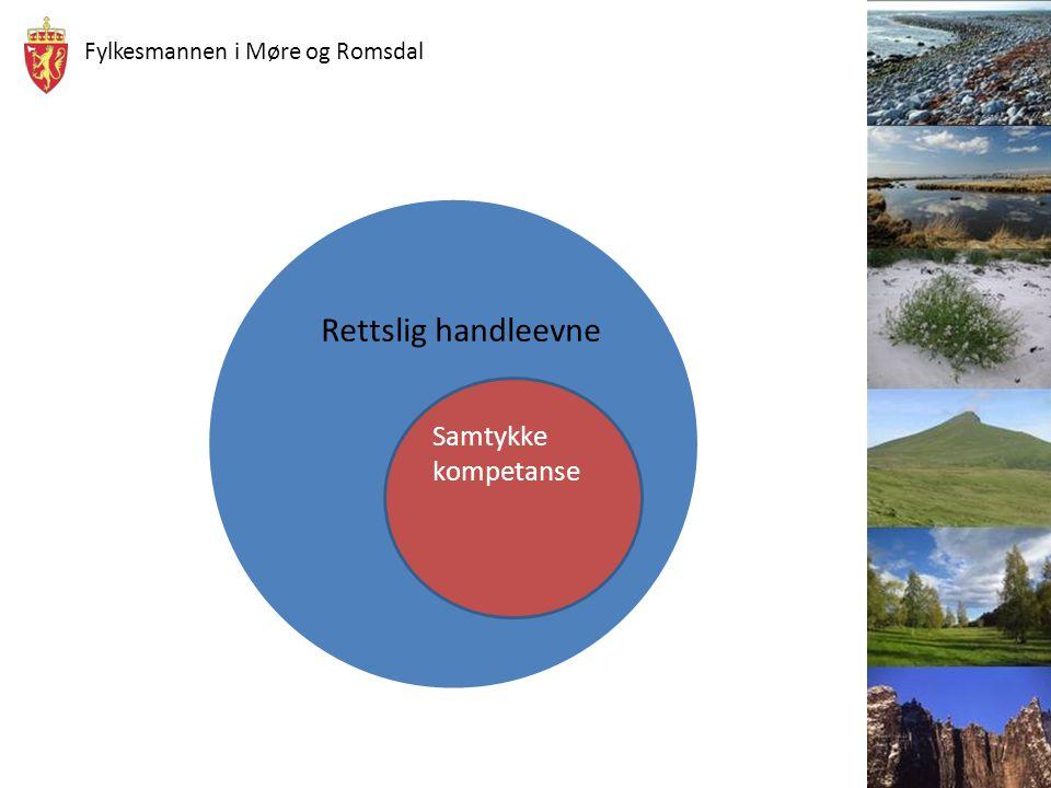 Fylkesmannen i Møre og Romsdal Lovhenvisninger: Vergemålsloven av 2010: § 20.