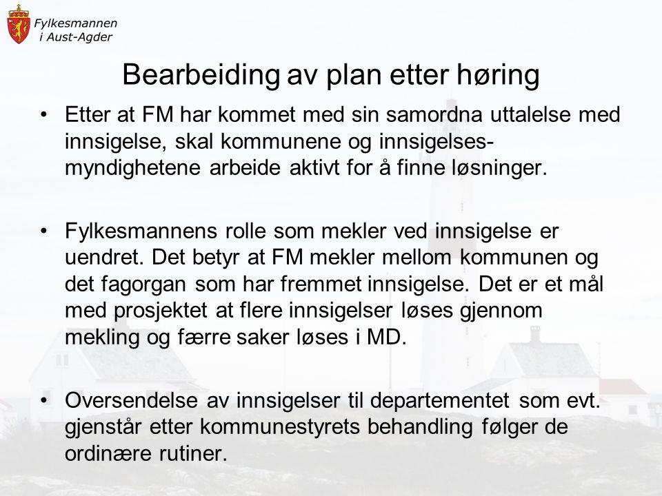 Bearbeiding av plan etter høring Etter at FM har kommet med sin samordna uttalelse med innsigelse, skal kommunene og innsigelses- myndighetene arbeide