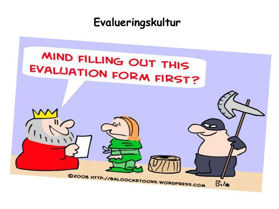 Evalueringskultur …..Skolen – en ikke-profesjonell kultur .