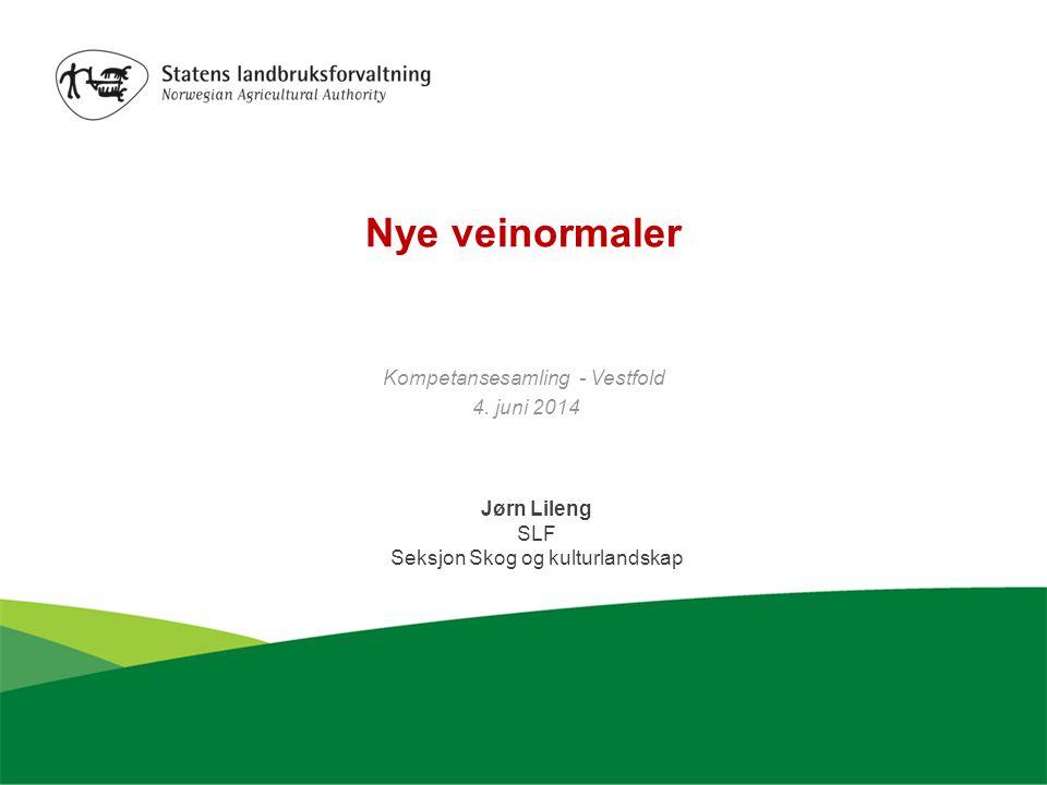 Nye veinormaler Kompetansesamling - Vestfold 4.