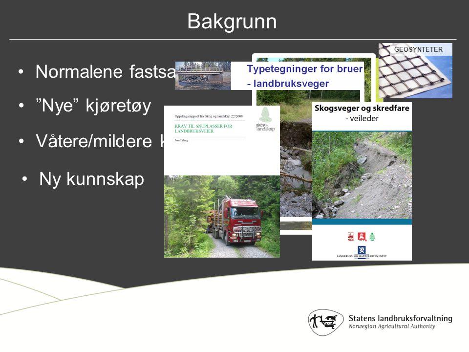 EksisterendeForslag Lett traktorvei Enkel traktorvei Veiklasse 8 Transport av tømmer og landbruksprodukter med landbrukstraktor eller annet lettere transportutstyr.