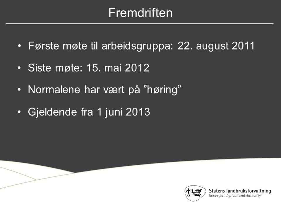 Første møte til arbeidsgruppa: 22.august 2011 Siste møte: 15.