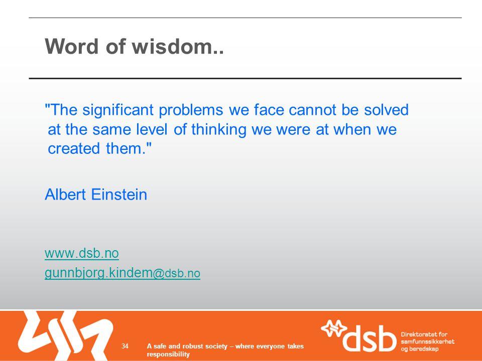 Word of wisdom..