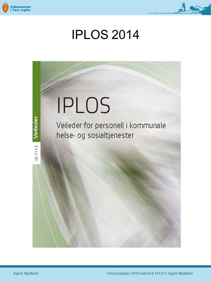 IPLOS 2014 Ingrid MydlandOmsorgsplan 2015 nettverk 191213 Ingrid Mydland