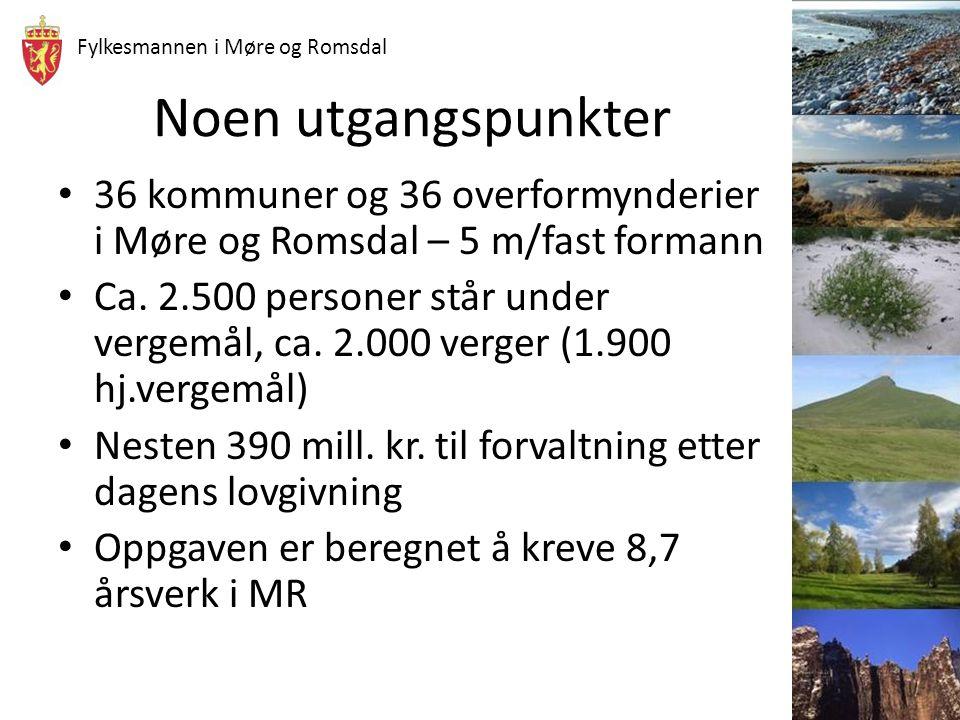 Fylkesmannen i Møre og Romsdal Noen utgangspunkter 36 kommuner og 36 overformynderier i Møre og Romsdal – 5 m/fast formann Ca. 2.500 personer står und