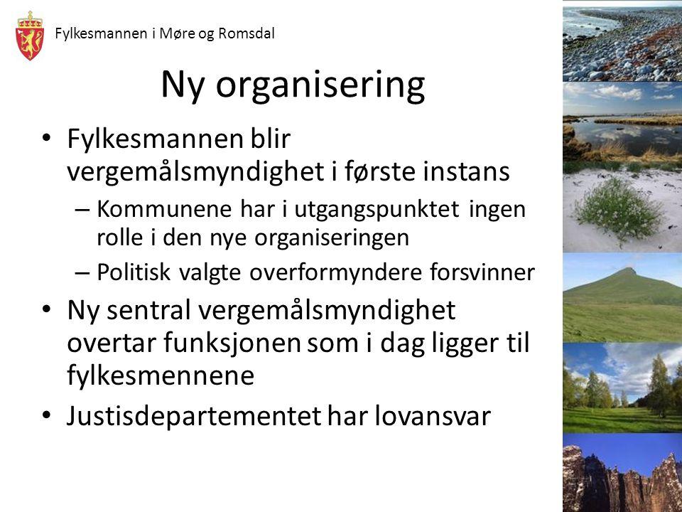 Fylkesmannen i Møre og Romsdal Ny organisering Fylkesmannen blir vergemålsmyndighet i første instans – Kommunene har i utgangspunktet ingen rolle i de
