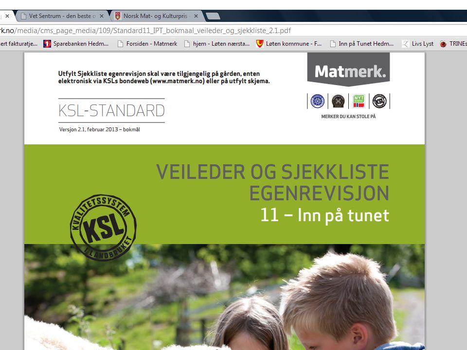 Standard 11 – veileder og sjekkliste http://matmerk.no/media/cms_page_media/ 109/Standard11_IPT_bokmaal_veileder_og_sj ekkliste_2.1.pdf http://matmerk.no/media/cms_page_media/ 109/Standard11_IPT_bokmaal_veileder_og_sj ekkliste_2.1.pdf Tilbyder kan gå kurset «Inn på tunet –kvalitet og trygghet» gjennom LHMS-tjeneste for å ha hjelp til standard 11.