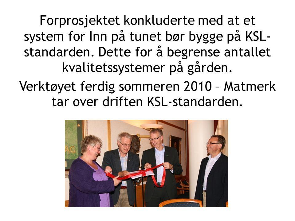 Utviklingen av en felles kvalitetsstandard for Inn på tunet er et samarbeid mellom Norges Bondelag, Norsk Bonde- og Småbrukarlag, KS, Fylkesmannens landbruksavdeling, Matmerk, Landbrukets HMS-tjeneste, NAV, Landbruks og matdepartementet, Innovasjon Norge, Gjensidige og tilbydere av tjenesten.