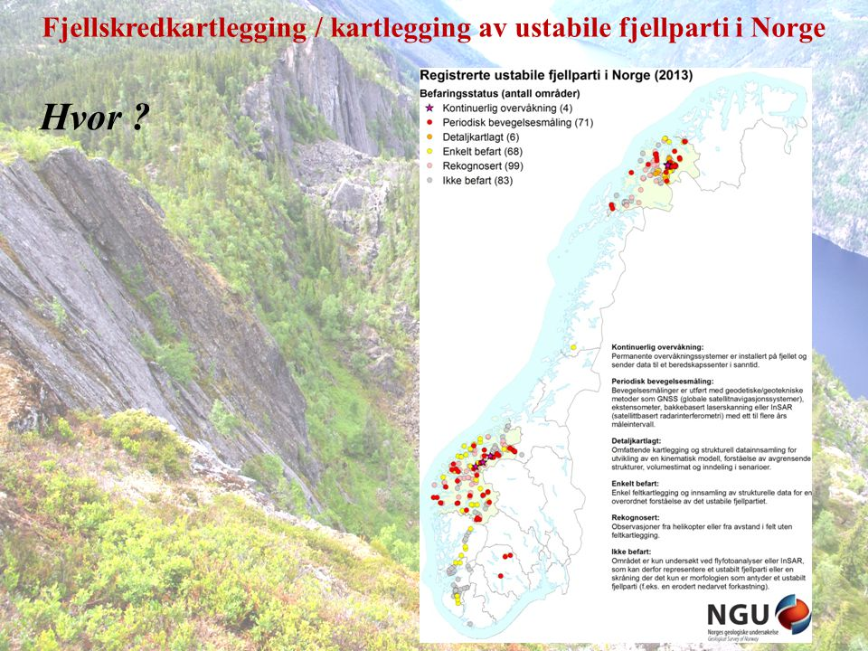 Fjellskredkartlegging / kartlegging av ustabile fjellparti i Norge Hvor ?