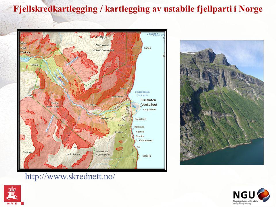 http://www.skrednett.no/ Fjellskredkartlegging / kartlegging av ustabile fjellparti i Norge