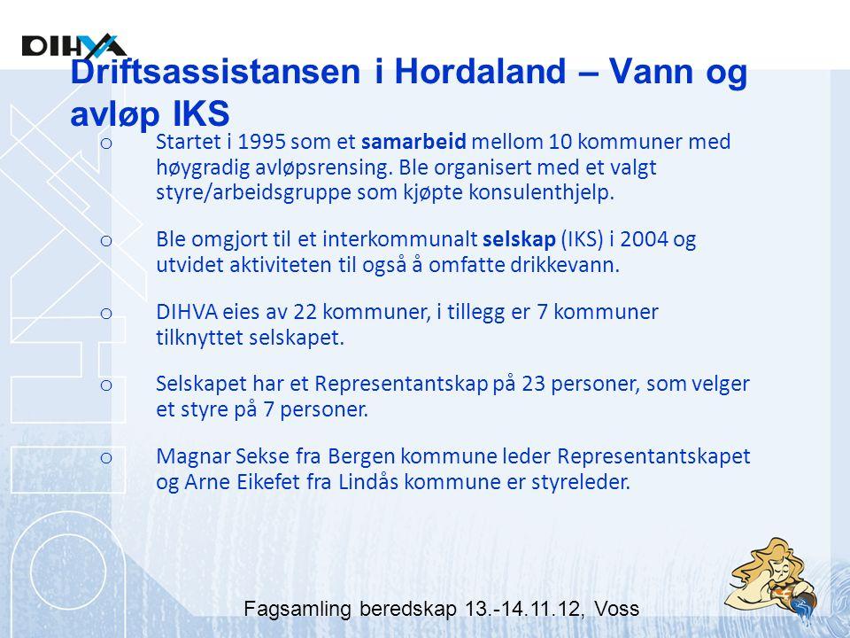 Driftsassistansen i Hordaland – Vann og avløp IKS o Startet i 1995 som et samarbeid mellom 10 kommuner med høygradig avløpsrensing.