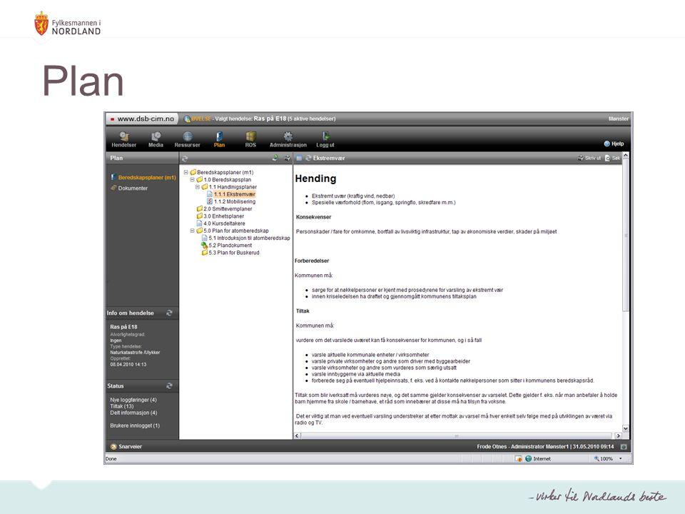 Hendelser Registrert av Dato Kontaktinfo Emne Beskrivelse Hendelses type Alvorlighetsgrad Tilgangskontroll basert på roller Legg ved filer Send meldinger –SMS, Talemelding, E-post Registrering av hendelser eller scenarier har sin hensikt i en initial loggføring.