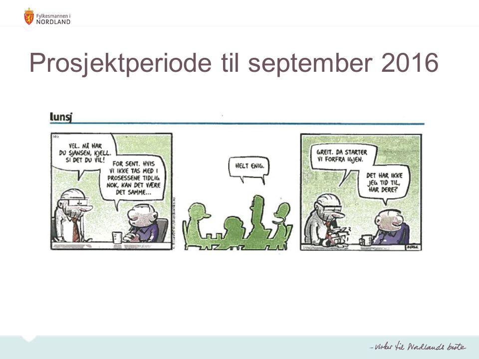 Prosjektperiode til september 2016