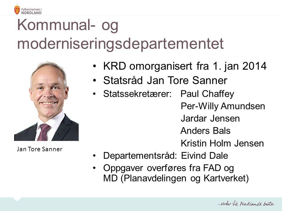 Kommunal- og moderniseringsdepartementet KRD omorganisert fra 1. jan 2014 Statsråd Jan Tore Sanner Statssekretærer: Paul Chaffey Per-Willy Amundsen Ja