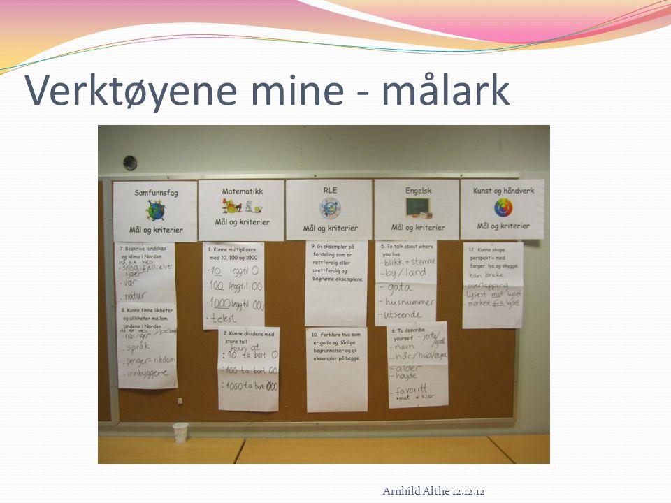 Mål og kriterier Hva sier elevene? Arnhild Althe 12.12.12