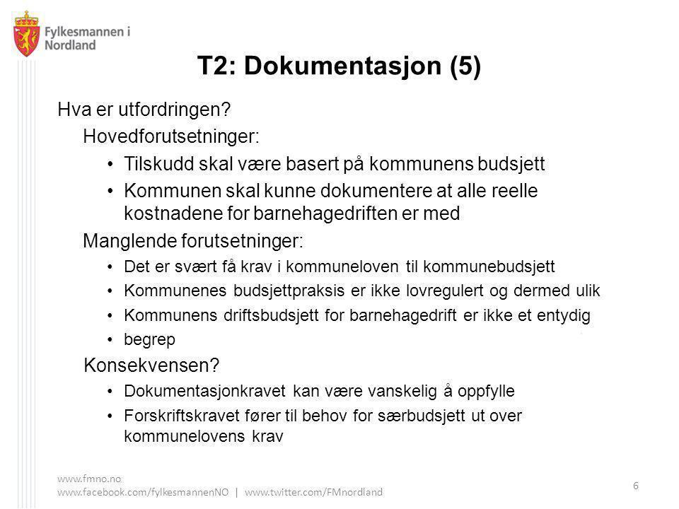 T2: Dokumentasjon (5) Hva er utfordringen.