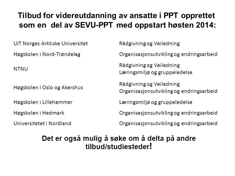 UIT Norges Arktiske UniversitetRådgivning og Veiledning Høgskolen i Nord-TrøndelagOrganisasjonsutvikling og endringsarbeid NTNU Rådgivning og Veiledni